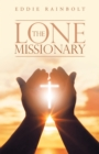 The Lone Missionary - eBook