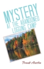 Mystery at the Abandoned Logging Camp - eBook
