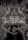 The Art of Junji Ito : Twisted Visions - Book
