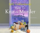 How to Knit a Murder - eAudiobook
