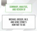 Summary, Analysis, and Review of Michael Greger, M.D. and Gene Stone's How Not to Die - eAudiobook