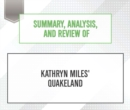 Summary, Analysis, and Review of Kathryn Miles' Quakeland - eAudiobook