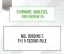 Summary, Analysis, and Review of Mel Robbins's The 5 Second Rule - eAudiobook