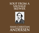 Soup from a Sausage Skewer - eAudiobook