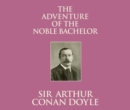The Adventure of the Noble Bachelor - eAudiobook