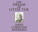 The Dream of Little Tuk - eAudiobook
