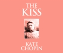 The Kiss - eAudiobook