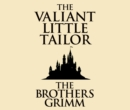 The Valiant Little Tailor - eAudiobook