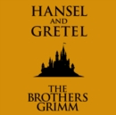 Hansel and Gretel - eAudiobook