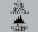 The Wolf and the Seven Little Kids - eAudiobook