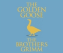 The Golden Goose - eAudiobook