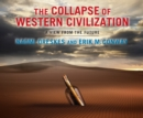 The Collapse of Western Civilization - eAudiobook