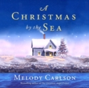 A Christmas by the Sea - eAudiobook