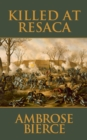 Killed at Resaca - eBook