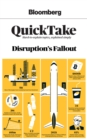 Bloomberg QuickTake: Disruption's Fallout - eBook
