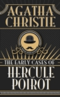 Early Cases of Hercule Poirot, The - eBook