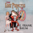 The Lost Princess of Oz - eAudiobook