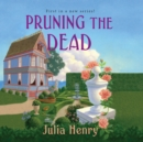 Pruning the Dead - eAudiobook