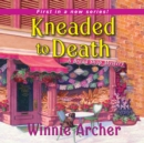 Kneaded to Death - eAudiobook