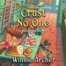 Crust No One - eAudiobook