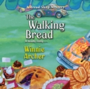 The Walking Bread - eAudiobook