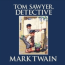 Tom Sawyer, Detective - eAudiobook