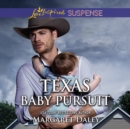 Texas Baby Pursuit - eAudiobook