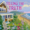 Tilling the Truth - eAudiobook
