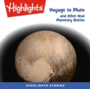 Voyage to Pluto and Other Real Planetary Stories - eAudiobook