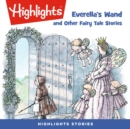 Everella's Wand and Other Fairy Tale Stories - eAudiobook
