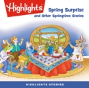 Spring Surprise and Other Springtime Stories - eAudiobook