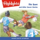 The Save and Other Soccer Stories - eAudiobook