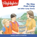 The View From Camp and Other Camp Stories - eAudiobook