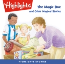 The Magic Box and Other Magical Stories - eAudiobook