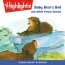 Baby Bear's Bed and Other Forest Stories - eAudiobook