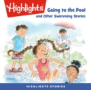 Going to the Pool and Other Swimming Stories - eAudiobook