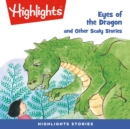 Eyes of the Dragon and Other Scaly Stories - eAudiobook