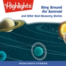 Ring Around the Asteroid and Other Real Discovery Stories - eAudiobook