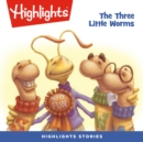 The Three Little Worms - eAudiobook