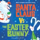Santa Claus vs. the Easter Bunny - eAudiobook