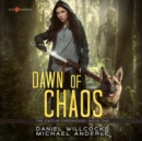 Dawn of Chaos - eAudiobook
