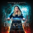 The Triumphant Daughter - eAudiobook