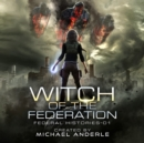 Witch Of The Federation I - eAudiobook