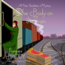 The Body on the Train - eAudiobook