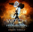 Witch of the Federation III - eAudiobook