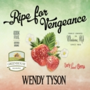 Ripe for Vengeance - eAudiobook