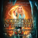 Cold Case of the Witch - eAudiobook