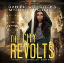 The City Revolts - eAudiobook