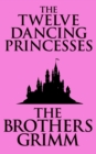 The Twelve Dancing Princesses - eBook