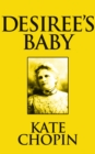 Desiree's Baby - eBook